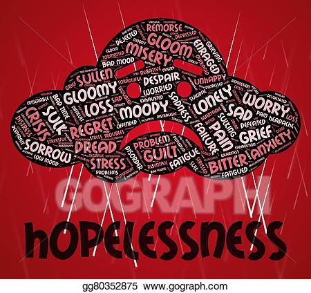 Hopelessness clipart image download Stock Illustration - Hopelessness word shows in despair and ... image download