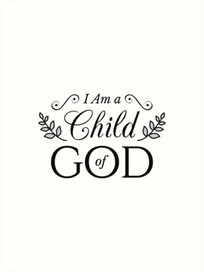 I am a child of god clipart black and white svg black and white download \'I Am A Child Of God\' Art Print by MentDesigns svg black and white download