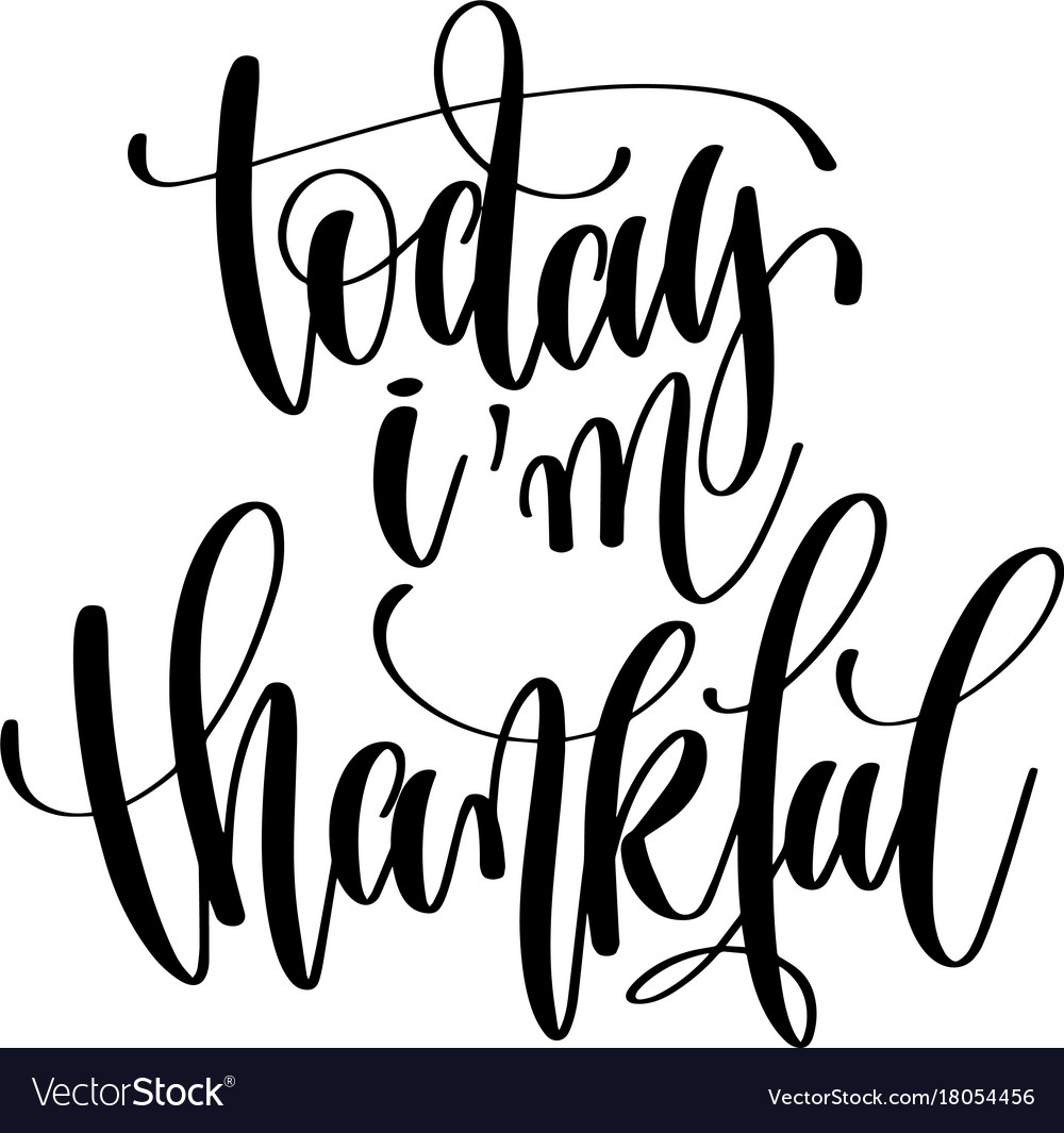 I am thankful for clipart picture royalty free stock Today i am thankful hand written lettering picture royalty free stock