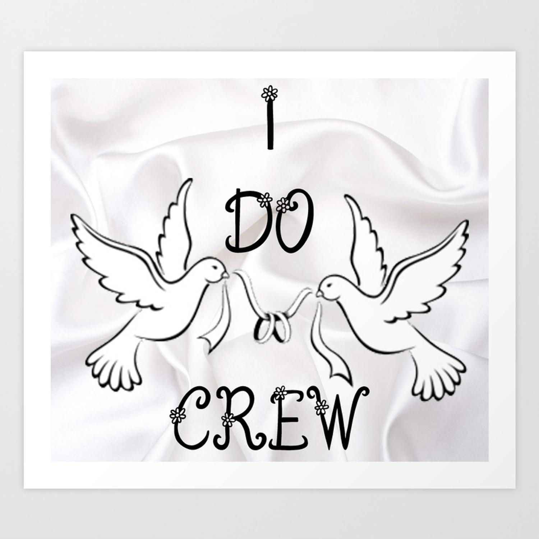 I do crew clipart graphic black and white I DO Crew Art Print graphic black and white