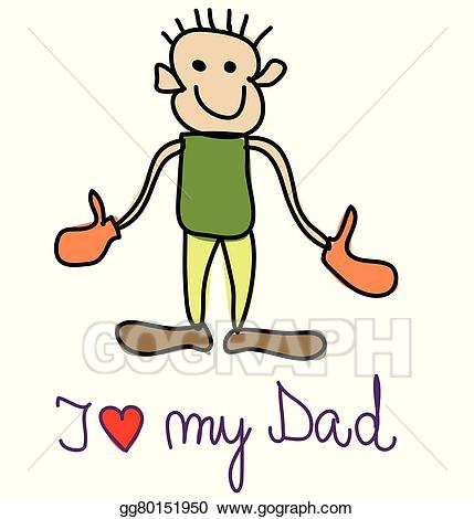 I love my dad clipart graphic library download Vector Art - I love my dad. Clipart Drawing gg80151950 - GoGraph graphic library download