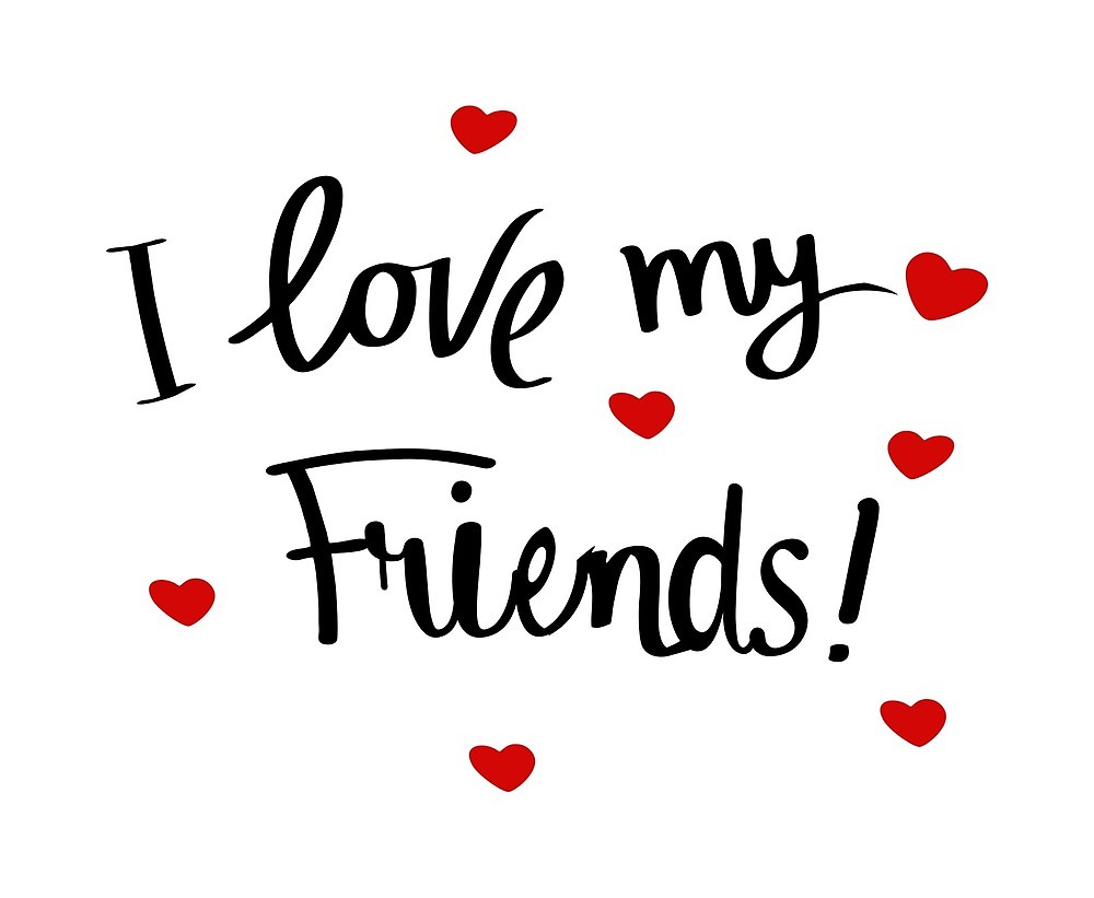I love my friends clipart image library library I LOVE MY FRIENDS\