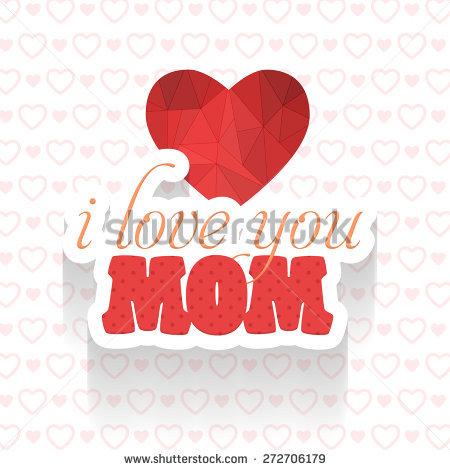 I love u mama clipart royalty free library I Love You Mom Stock Images, Royalty-Free Images & Vectors ... royalty free library