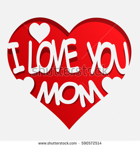 I love u mama clipart image transparent download I Love You Mom Stock Images, Royalty-Free Images & Vectors ... image transparent download