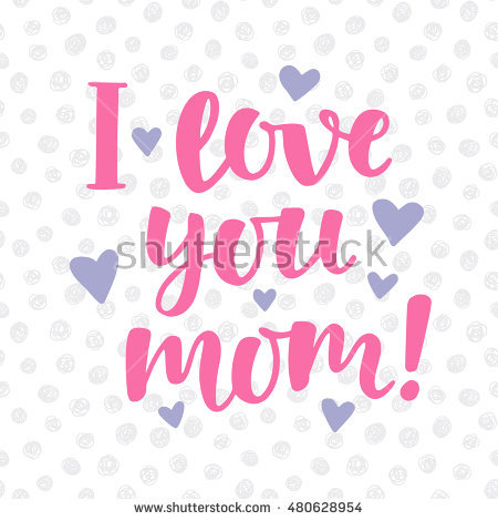 I love u mama clipart clip art free stock I Love You Mom Stock Images, Royalty-Free Images & Vectors ... clip art free stock