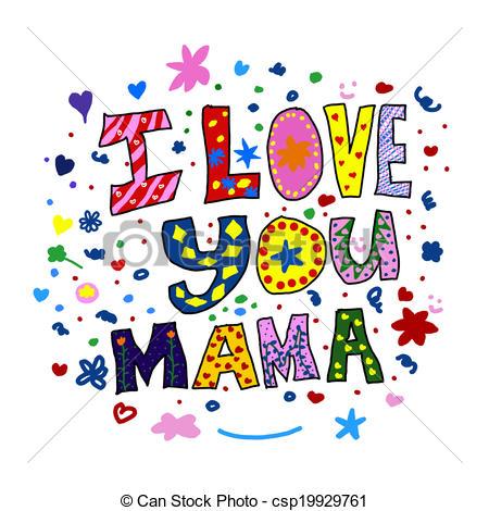 I love u mama clipart clip art freeuse library Stock Illustration of I Love you Mama - A drawing from a boy to ... clip art freeuse library