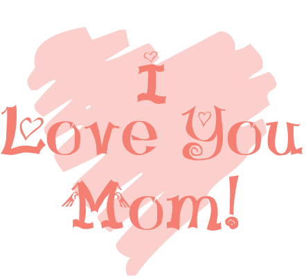 I love you mom and dad clipart png I Love You Mom | Mama Love | I love you mom, Love you mom ... png