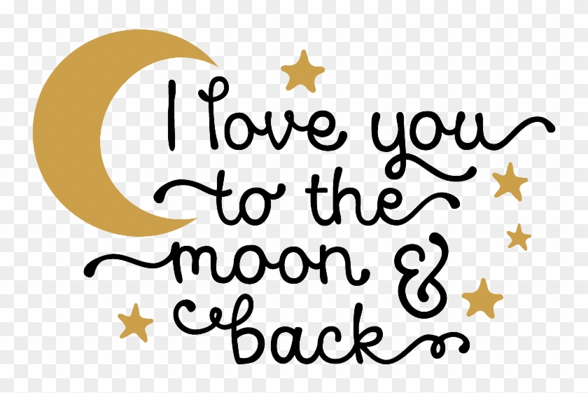 I love you to the moon and back clipart svg library stock I Love You To The Moon And Back Png Photo - Love You To The ... svg library stock