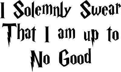 I solemnly swear i am up to no good clipart picture download Harry Potter I Solemnly Swear That I Am Up To No Good Car Window Decal  Sticker | eBay picture download