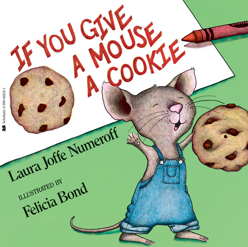 If you give a ouse a cookie clipart clip royalty free If You Give a Mouse a Cookie by Laura Joffe Numeroff | Scholastic clip royalty free