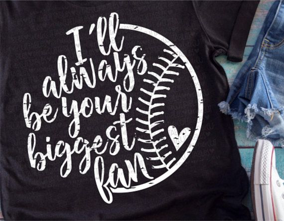 Ill be your biggest fan shirt clipart banner black and white Baseball svg, baseball mom, I\'ll always be your biggest fan, svg ... banner black and white
