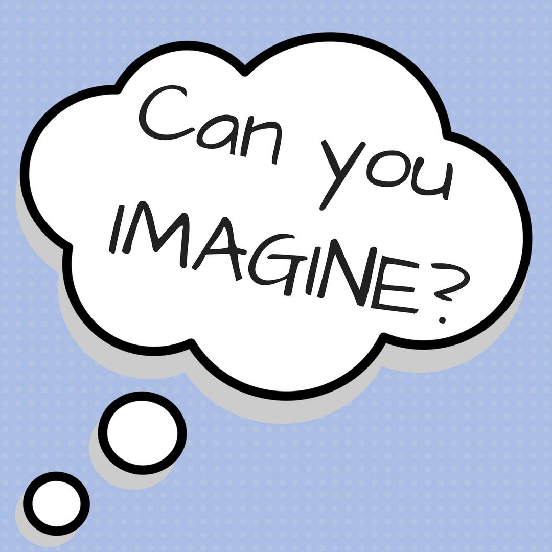 Imagine clipart picture black and white stock Can you IMAGINE? - PELA picture black and white stock