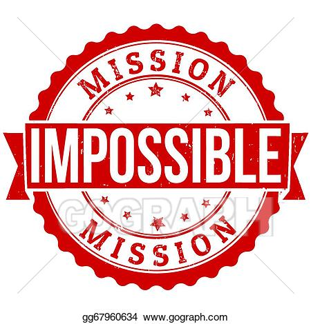 Impossible clipart png royalty free download EPS Illustration - Mission impossible stamp. Vector Clipart ... png royalty free download