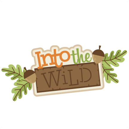 Into the wild clipart jpg free library Into the Wild SVG scrapbook title camping svg cut files for cricut ... jpg free library