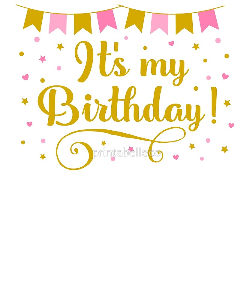It s my birthday clipart clip art freeuse stock IT\'S MY BIRTHDAY PINK AND GOLD \