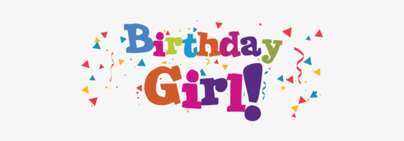 My birthday clipart png Birthday Girl Png - Its My Birthday Clipart Transparent PNG ... png