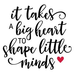 It takes a big heart to teach little minds clipart svg black and white library It takes a big heart teacher phrase | cricut crafts | Teacher ... svg black and white library