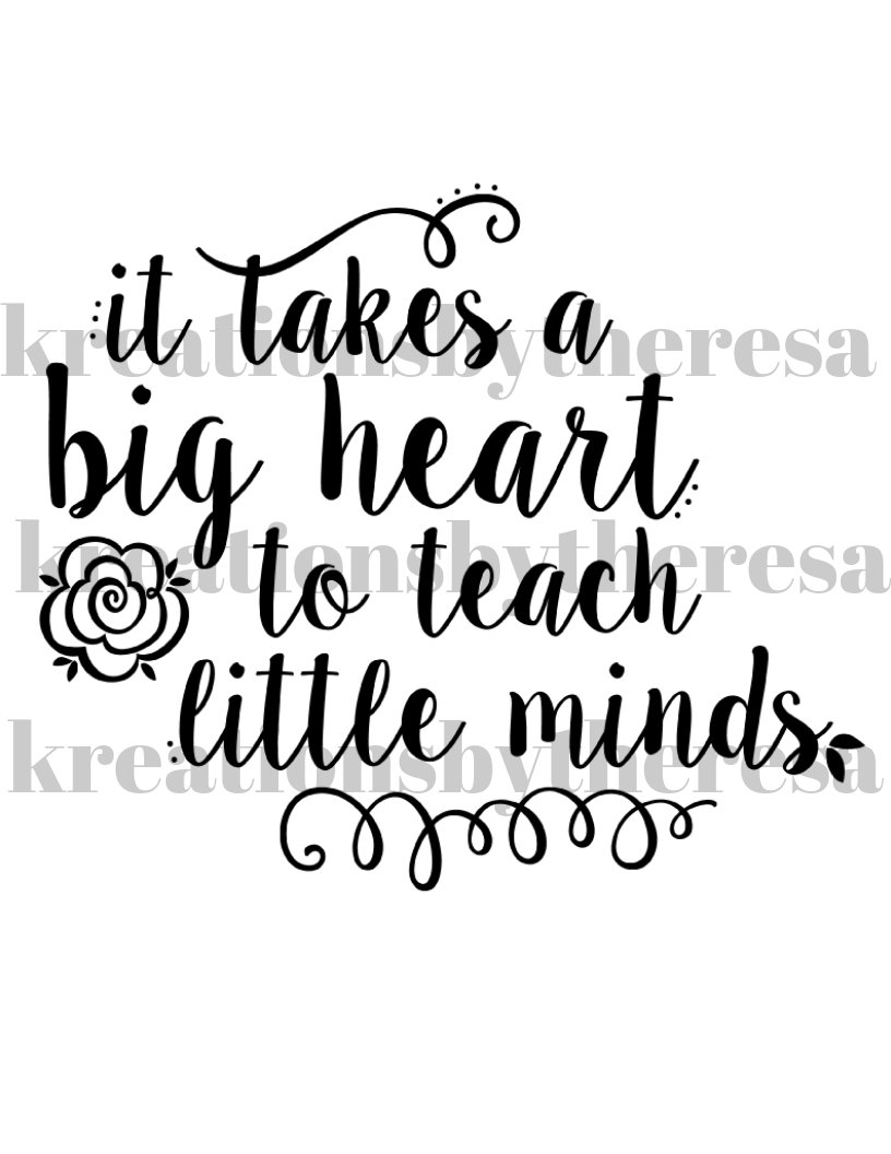It takes a big heart to teach little minds clipart png library library It Takes A Big Heart To Teach Little Minds Iron On Transfer png library library