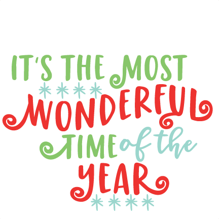 Its the most wonderful time of the year clipart vector It\'s the Most Wonderful Time Phrase SVG scrapbook cut file ... vector