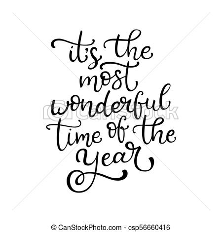 Its the most wonderful time of the year clipart jpg freeuse Hand drawn vector lettering It\'s the most wonderful time of the year.  Isolated black calligraphy on whites. jpg freeuse