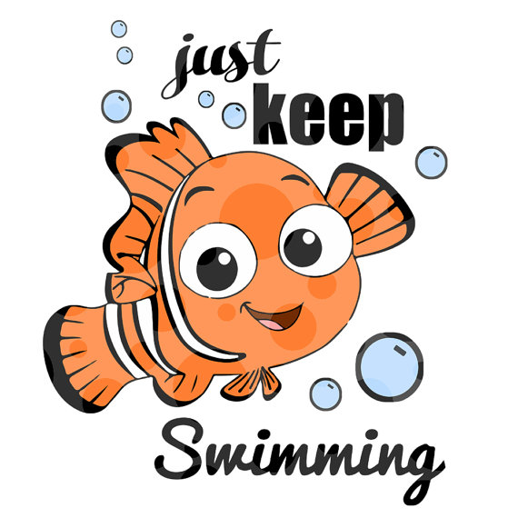 Just keep swimming clipart png transparent library Finding Nemo Just Keep Swimming SVG Cutting File for Cricut ... png transparent library