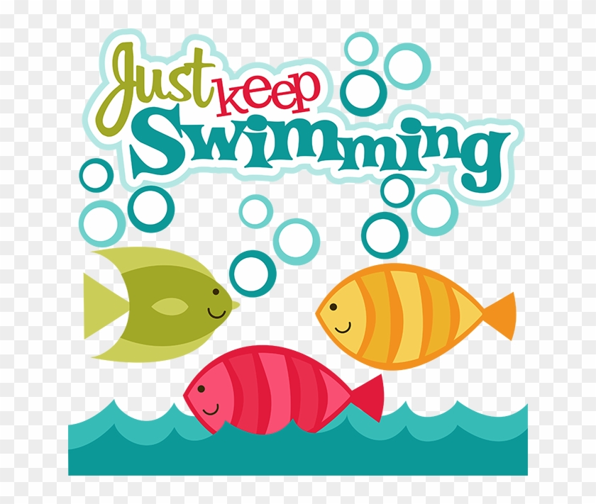 Just keep swimming clipart clip free Just Keep Swimming Clipart - Just Keep Swimming Clip Art, HD ... clip free