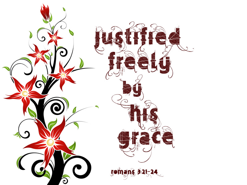 Justified by faith clipart free library Justified Freely by his Grace – Romans 3:21-24 – goodness ... free library