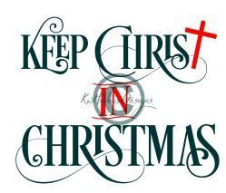 Keep christ in christmas clipart image Keep Christ In Christmas Svg, Dxf, Eps image