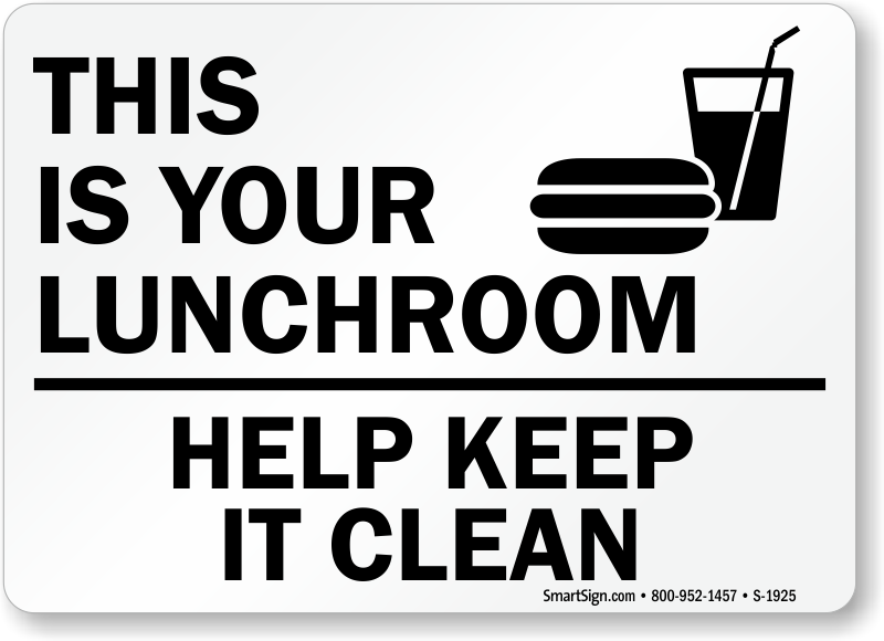 Keep clean signs clipart banner black and white Please Keep Lunch Room Clean Signs, Food Cafeteria Lunchroom ... banner black and white