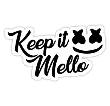 Keep it mello clipart png download Keep it Mello - Marshmello Sticker | Products in 2019 | 10th ... png download