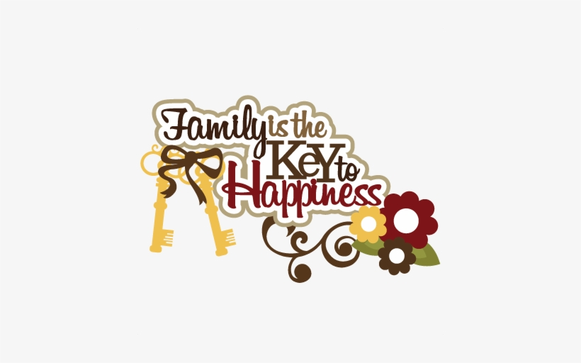 Key to happiness clipart image library download Png Transparent Family Is The Key To Happiness Scrapbook - Scrapbook ... image library download