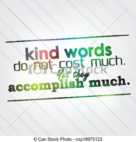 Kind words clipart svg library library Vector Illustration of Kind words do not cost much. Yet they ... svg library library