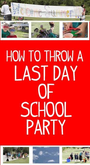 Kindergarten end of year party ideas clipart jpg library library Last Day of School Party Ideas | End of the School Year | School ... jpg library library