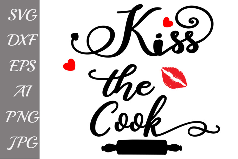Kiss the cook clipart banner free stock Free Kiss the cook Svg:, KITCHEN SVG, Kitchen quote svg,Chef svg ... banner free stock