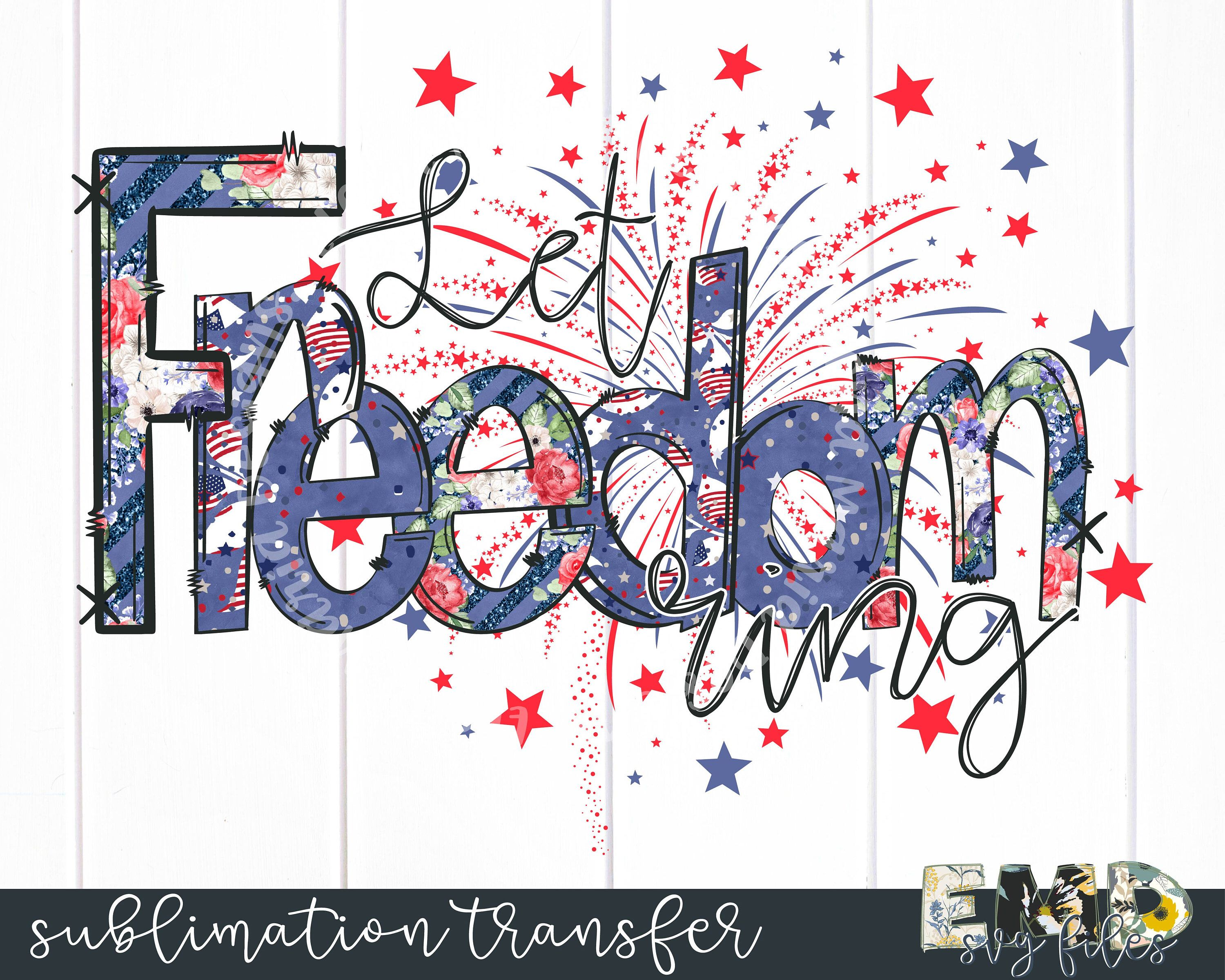Let freedom ring clipart clip art library stock 4th Of July Sublimation Transfer | Let Freedom Ring Fireworks PNG ... clip art library stock