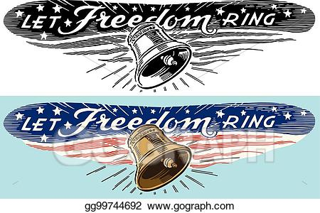 Let freedom ring clipart vector royalty free library Vector Art - Let freedom ring. EPS clipart gg99744692 - GoGraph vector royalty free library