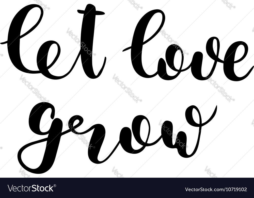 Let love grow clipart graphic download Let love grow Brush lettering graphic download