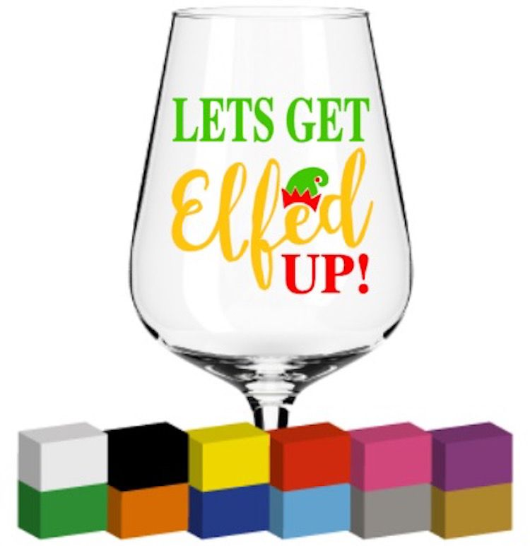 Let s get elfed up clipart banner transparent stock Lets get Elfed up Glass / Mug / Cup Decal / Sticker / Graphic banner transparent stock