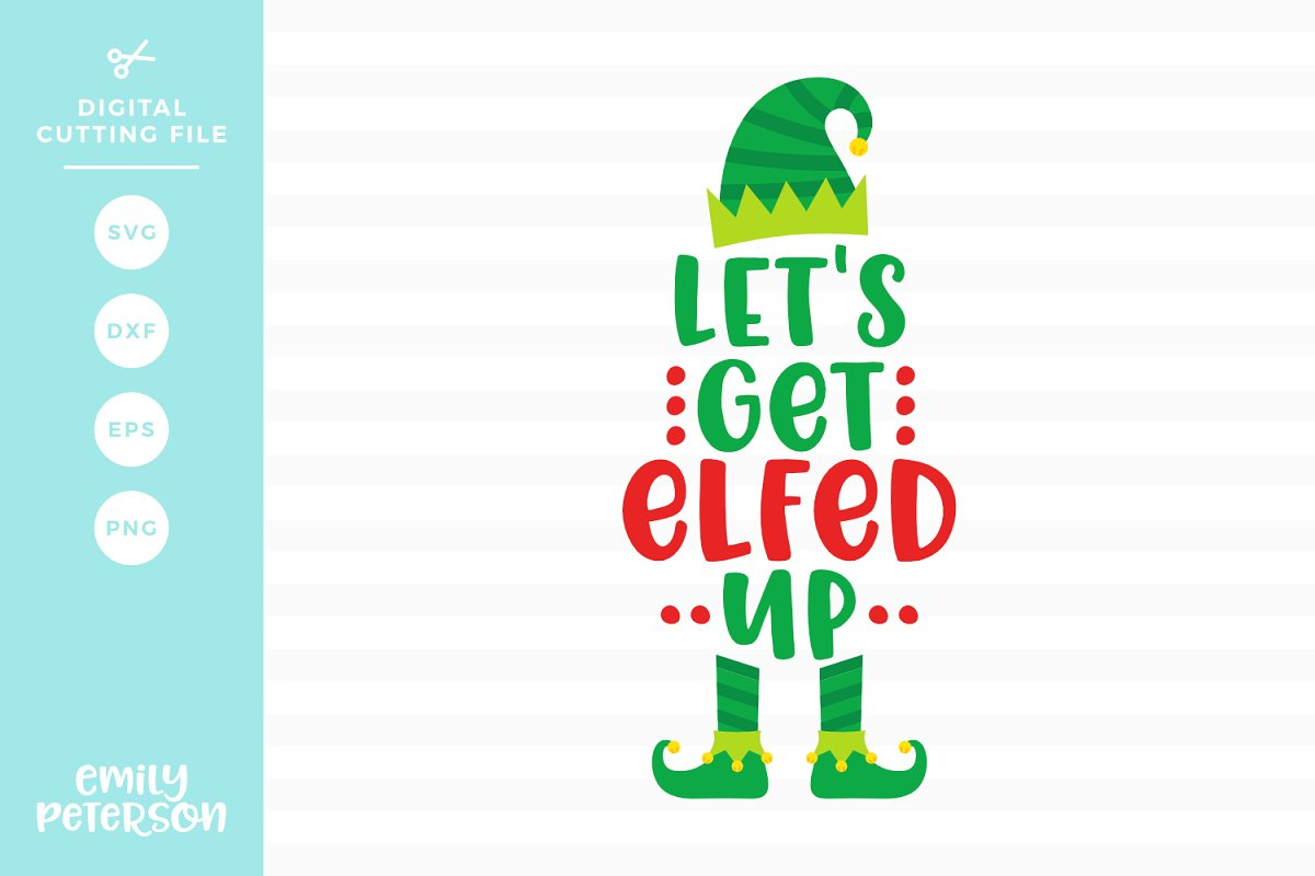 Let s get elfed up clipart clip art black and white download Let\'s Get Elfed Up SVG DXF clip art black and white download