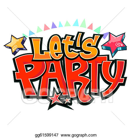 Lets party clipart banner royalty free download EPS Illustration - Let\'s party graffiti vector. Vector ... banner royalty free download
