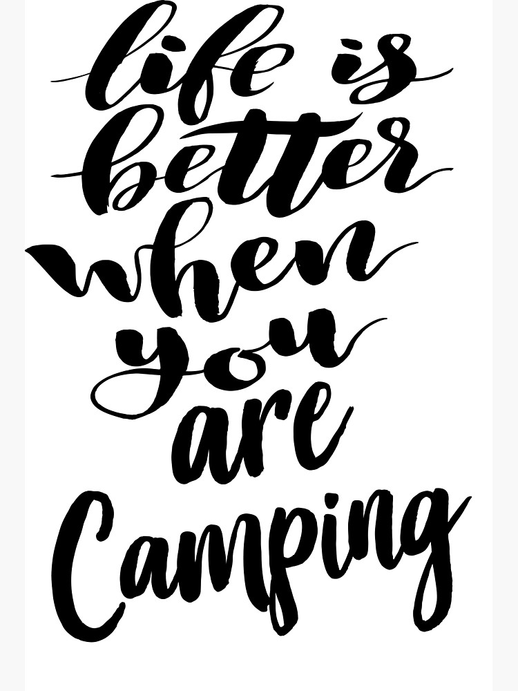 Life is better camping black and white clipart