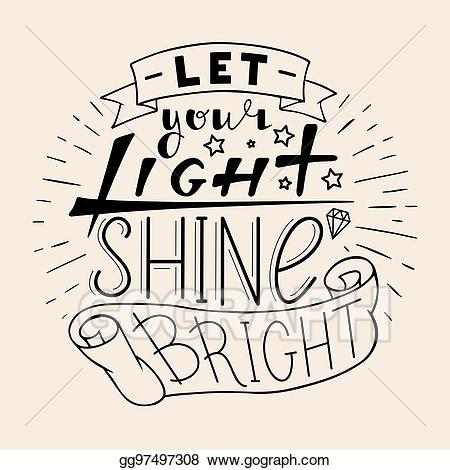 Light shine clipart freeuse library Vector Clipart - Let your light shine bright. Vector Illustration ... freeuse library