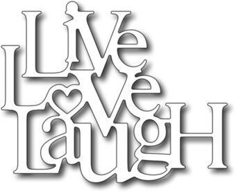 Live love clipart graphic royalty free library Live Love Laugh - Frantic Stamper Craft Dies graphic royalty free library