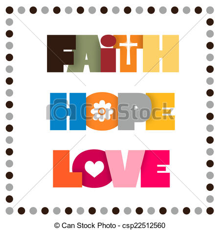 Love and hope clipart vector freeuse download Faith hope love Clipart and Stock Illustrations. 2,626 Faith hope ... vector freeuse download