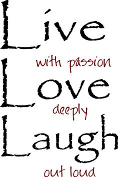 Love clipart clipart svg free Live every moment Laugh everyday Love with all your heart ... svg free