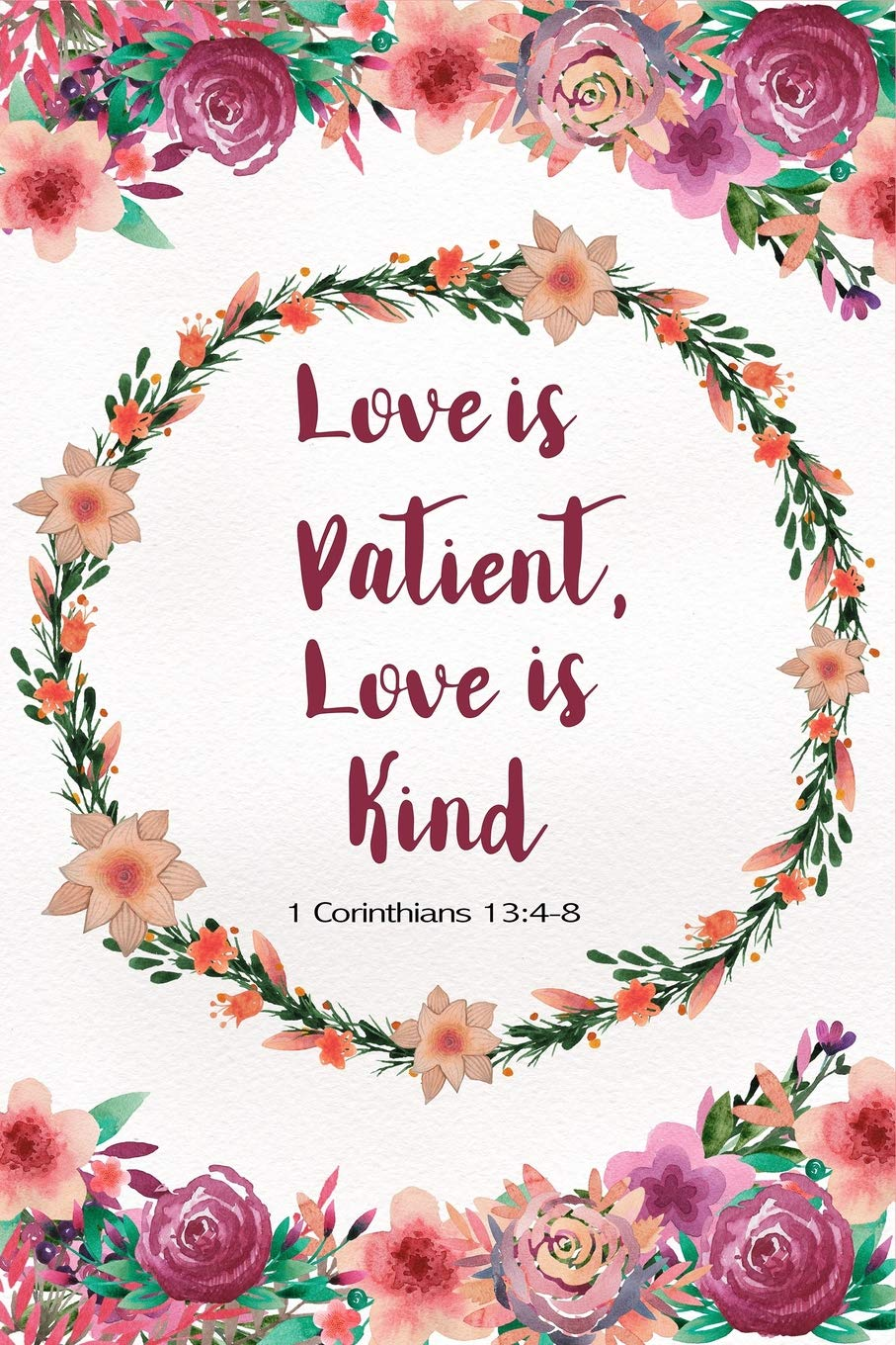 Love is patient love is kind clipart graphic transparent stock Love is Patient Love is Kind - 1 Corinthians 13:4-8: Bible ... graphic transparent stock
