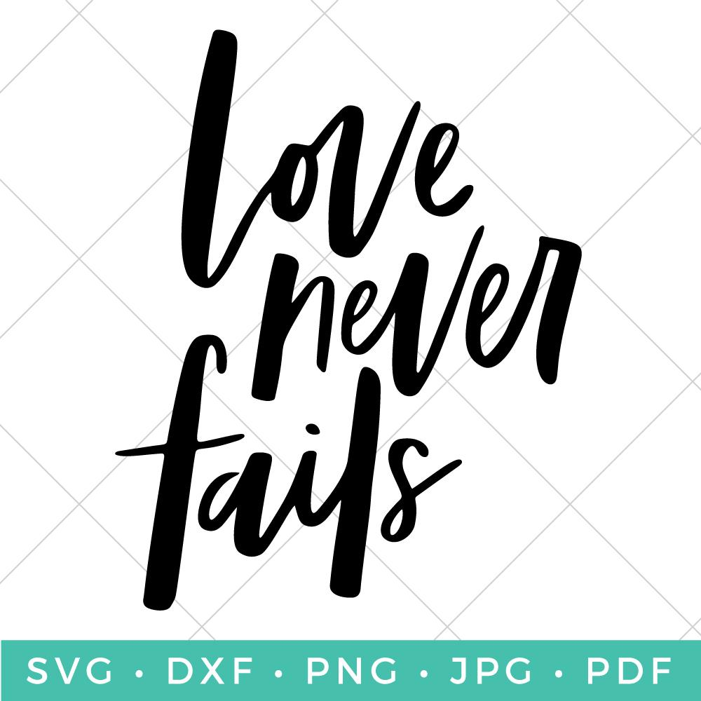 Love never fails clipart png black and white download Love Never Fails png black and white download