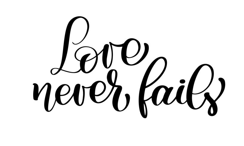 Love never fails clipart svg black and white stock Love never fails christian quote text, hand lettering ... svg black and white stock