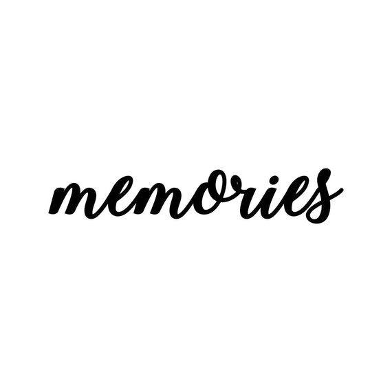 Memories clipart black and white svg transparent memories Letter Phrase Graphics SVG Dxf EPS Png Cdr Ai Pdf Vector ... svg transparent