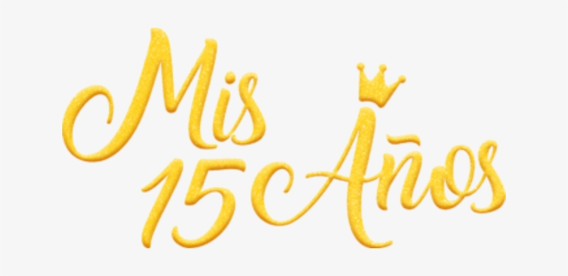 Mis 15 clipart picture free library Download Free png Mis 15 Años Mis Quince Años Png Transparent PNG ... picture free library